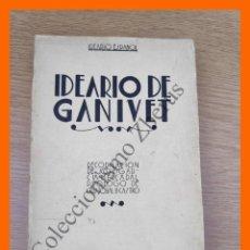Libros antiguos: IDEARIO ESPAÑOL. IDEARIO DE GANIVET - ENRIQUE DE GANDIA. Lote 213675432