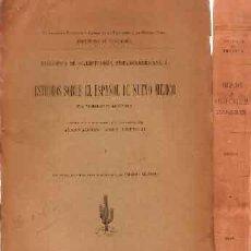 Libros antiguos: ESPINOSA, ALBERTO - ESTUDIOS SOBRE EL ESPAÑOL DE NUEVO MÉJICO TOMO I Y II - EXCELENTE ESTADO. Lote 214719850