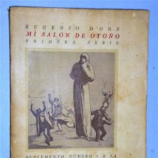 Libros antiguos: MI SALON DE OTOÑO. PRIMERA SERIE. Lote 217026585