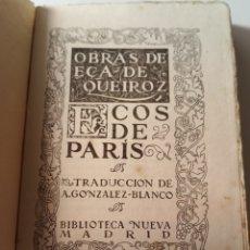 Libros antiguos: OBRAS DE EÇA DE QUIROZ ECOS DE PARIS. Lote 217125440