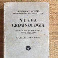 Libros antiguos: NUEVA CRIMINOLOGIA - QUINTILIANO SALDAÑA - M. AGUILAR EDITOR 1936 - PROLOGO MARAÑON. Lote 217774356