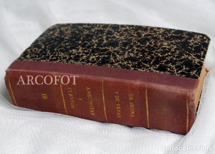 DE BROMA Y DE VERAS - TOMO 19 - ANÉCDOTAS Y CUENTOS.... (Libros antiguos (hasta 1936), raros y curiosos - Literatura - Ensayo)