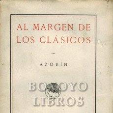 Libros antiguos: AZORÍN. AL MARGEN DE LOS CLÁSICOS. RESIDENCIA DE ESTUDIANTES. 1915. Lote 218203552