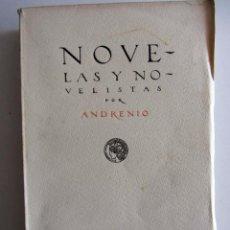 Libros antiguos: NOVELAS Y NOVELISTAS POR ANDRENIO (EDUARDO GOMEZ DE BAQUERO). MADRID CASA EDITORIAL CALLEJA 1918. Lote 218215775