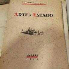 Livros antigos: ARTE Y ESTADO - GIMÉNEZ CABALLERO, ERNESTO. 1935, 1ª EDICIÓN. Lote 218615278