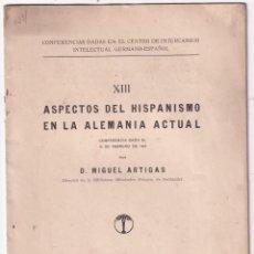 Libros antiguos: MIGUEL ARTIGAS: ASPECTOS DEL HISPANISMO EN LA ALEMANIA ACTUAL. MADRID, 1927. Lote 219300575