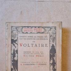 Libros antiguos: LIBRO ENSAYO SOBRE LA POESIA EPICA Y EL GUSTO DE LOS PUEBLOS POR VOLTAIRE. ED. MUNDO LATINO. Lote 219836665
