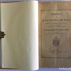 Libros antiguos: POESÍAS DE D. FRANCISCO DE RIOJA CORREGIDAS CON PRESENCIA DE SUS ORIGINALES, AÑADIDAS É ILUSTRADAS C. Lote 123237634