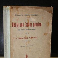 Libros antiguos: HACIA UNA ESPAÑA GENUINA (POR ENTRE LA PSICOLOGÍA NACIONAL).. Lote 221244142