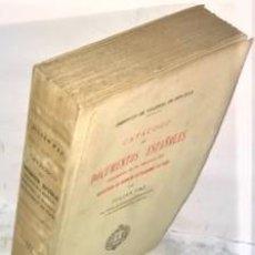 Libros antiguos: J. PAZ CATALOGO DE DOCUMENTOS ESPAÑOLES ... DEL MINISTERIO DE NEGOCIOS EXTRANJEROS DE PARIS ... 1932. Lote 221297173