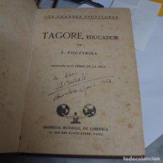 Libros antiguos: PRPM 83 TAGORE EDUCADOR POR E. PIECZYNSKA . 1925 AGENCIA MUNDIAL DE LIBRERÍA. Lote 221497260
