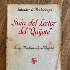 Libros antiguos: GUIA DEL LECTOR DEL QUIJOTE - SALVADOR DE MADARIAGA - AGUILAR 1926. Lote 221543591