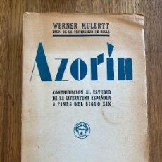 Libros antiguos: AZORIN - WERNER MULERTT - BIBLIOTECA NUEVA 1930. Lote 221545335