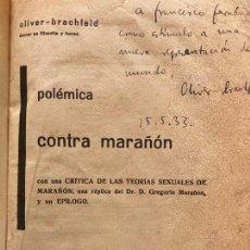Libros antiguos: POLEMICA CONTRA MARAÑON - OLIVER-BRACHFELD - 1933 - ENCUADERNADO EN TAPA DURA - MUY ESCASO. Lote 221653400