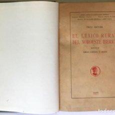 Libros antiguos: EL LEXICO RURAL DEL NOROESTE IBERICO. - KRÜGER, FRITZ.. Lote 123205455