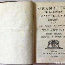 Libros antiguos: GRAMÁTICA DE LA LENGUA CASTELLANA COMPUESTA POR LA REAL ACADEMIA ESPAÑOLA. - [REAL ACADEMIA ESPAÑOLA. Lote 123269042