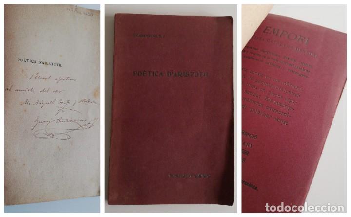 POÈTICA D'ARISTOTIL ( CON DEDICATORIA Y FIRMA DEL AUTOR IGNASI CASANOVAS, 1907.) (Libros antiguos (hasta 1936), raros y curiosos - Literatura - Ensayo)