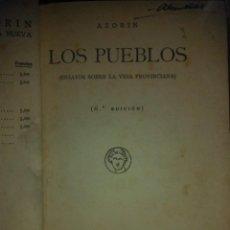 Libros antiguos: AZORÍN.LOS PUEBLOS.(ENSAYOS SOBRE LA VIDA PROVINCIANA).1935.BIBLIOTECA NUEVA. Lote 222086696