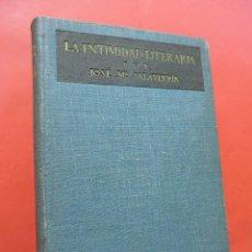 Libros antiguos: LA INTIMIDAD LITERARIA. SALAVERRÍA, JOSÉ Mª. EDITORIAL SATURNINO CALLEJA. MADRID 1919.. Lote 222117098
