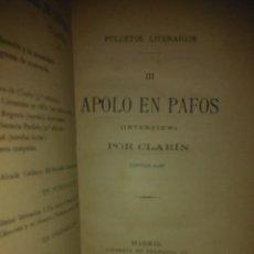Libros antiguos: LEOPOLDO ALAS«CLARÍN».APOLO EN PAFOS(FOLLETOS LITERATERARIOS III).1887.FERNANDO FE. Lote 222294133