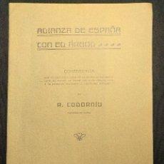 Libros antiguos: ALIANZA DE ESPAÑA CON EL ÁRBOL. RICARDO CODORNÍU. MURCIA. MADRID. IMPRENTA ALEMANA. 1909.. Lote 222447758