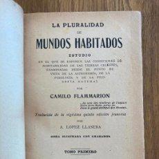 Libros antiguos: LA PLURALIDAD DE LOS MUNDOS HABITADOS I - CAMILO FLAMMARION - MAUCCI 1910 - ENCUADERNADO TAPA DURA. Lote 222632113