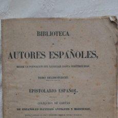 Libros antiguos: BIBLIOTECA DE AUTORES ESPAÑOLES EPISTOLARIO ESPAÑOL COLECCIÓN DE CARTAS DE LOS ESPAÑOLES ILUSTRES TO. Lote 223844491