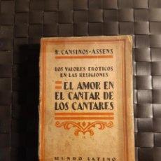 Libros antiguos: EL AMOR EN EL CANTAR DE LOS CANTARES R. CANSINOS-ASSENS. Lote 224230111
