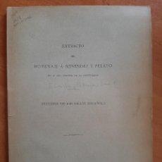 Libros antiguos: 1899 EXTRACTO DEL HOMENAJE A MENÉNDEZ PELAYO - ESTUDIOS DE ERUDICIÓN ESPAÑOLA. Lote 224420401