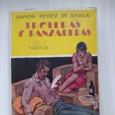 Libros antiguos: TROTERAS Y DANZADERAS - RAMON PEREZ DE AYALA. Lote 225089982