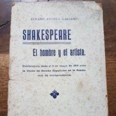 Libros antiguos: SHAKESPEARE EL HOMBRE Y EL ARTISTA 1916 CONFERENCIA. Lote 227132340