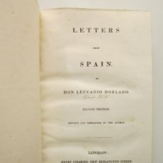 Libros antiguos: JOSÉ MARÍA BLANCO WHITE. LETTERS FROM SPAIN. 2ª ED. LONDON: HENRY COLBURN AND CO, 1825. Lote 227205005