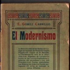 Libros antiguos: GÓMEZ CARRILLO : EL MODERNISMO (FERNANDO FE, S. F.). Lote 228582200