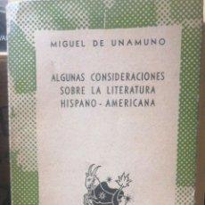Libros antiguos: ALGUNAS CONSIDERACIONES SOBRE LA LITERATURA HISPANOAMERICANA. UNAMUNO, MIGUEL DE. AUSTRAL Nº703, 194. Lote 228966395