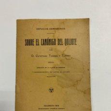 Libros antiguos: ESTUDIOS CERVANTINOS SOBRE CANONIGO DEL QUIJOTE. CAYETANO TORRES Y TORRES. VALENCIA, 1918. Lote 231494520