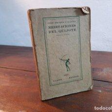 Libros antiguos: MEDITACIONES DEL QUIJOTE - JOSE ORTEGA Y GASSET - CALPE, 1921, 2ª EDICION, MADRID. Lote 231923635