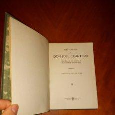 Libros antiguos: ARTÍCULOS DE DON JOSÉ CUARTERO HOMENAJE ABC PRENSA ESPAÑOLA 1917 A 1936. Lote 233349835