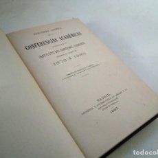 Libros antiguos: CONFERENCIAS ACADÉMICAS EN EL INSTITUTO CARDENAL CISNEROS CURSO 1879 A 1880. Lote 233508520