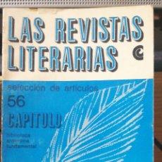 Libros antiguos: LAS REVISTAS LITERARIAS (ARGENTINAS). SELECCION DE ARTICULOS LAFLEUR, HÉCTOR RENE / PROVENZANO, RARO. Lote 233574590