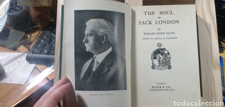 Libros antiguos: The soul of Jack London by Payne, Edward Biron by Payne, Rider, 1926 tela editorial 142 pp. - Foto 2 - 234557220