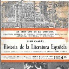 Libros antiguos: JUAN CHABÁS, HISTORIA DE LA LITERATURA ESPAÑOLA, 1933. Lote 234774540