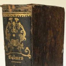 Libros antiguos: LA SOCIEDAD. REVISTA RELIGIOSA, FILOSÓFICA, POLÍTICA Y LITERARIA. - BALMES, JAIME.. Lote 234824925