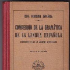 Libros antiguos: COMPENDIO DE LA GRAMÁTICA DE LA LENGUA ESPAÑOLA - MADRID 1930 - REAL ACADEMIA ESPAÑOLA. Lote 234972440