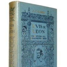 Libros antiguos: 1920 - LUIS DE LEÓN - UN ESTUDIO DEL RENACIMIENTO ESPAÑOL - AUBREY F. G. BELL - LÁMINAS - 1ª ED.. Lote 234993295