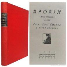 Libros antiguos: 1921 - 1ª ED. - AZORÍN: LOS DOS LUISES Y OTROS ENSAYOS - GARCILASO, CERVANTES, GÓNGORA, CALDERÓN. Lote 235031945