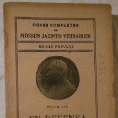 Libros antiguos: EN DEFENSA PROPIA. MOSSEN JACINTO VERDAGUER. Lote 235139125