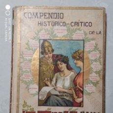 Libros antiguos: COMPENDIO HISTÓRICO-CRÍTICO DE LA LITERATURA CASTELLANA. Lote 235225315