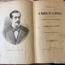 Libros antiguos: OBRAS DE D. MANUEL DE LA REVILLA. MADRID, 1883.. Lote 235695200