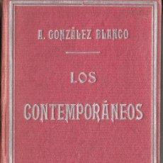 Libros antiguos: CRÍTICA MODERNISTA. GONZÁLEZ BLANCO: LOS CONTEMPORÁNEOS. SEGUNDA SERIE. Lote 235755380