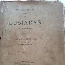 Libros antiguos: APONTAMENTOS SOBRE OS LUSIADAS : ENSAIO DE CRÍTICA ÁS CRÍTICAS DO POEMA NACIONAL...1910? RARO. Lote 235968835